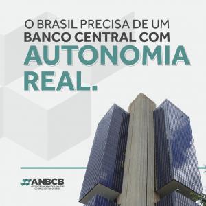 O Brasil precisa de um Banco Central com autonomia real