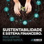 Agenda de sustentabilidade do BCB. Um avanço para o Brasil.